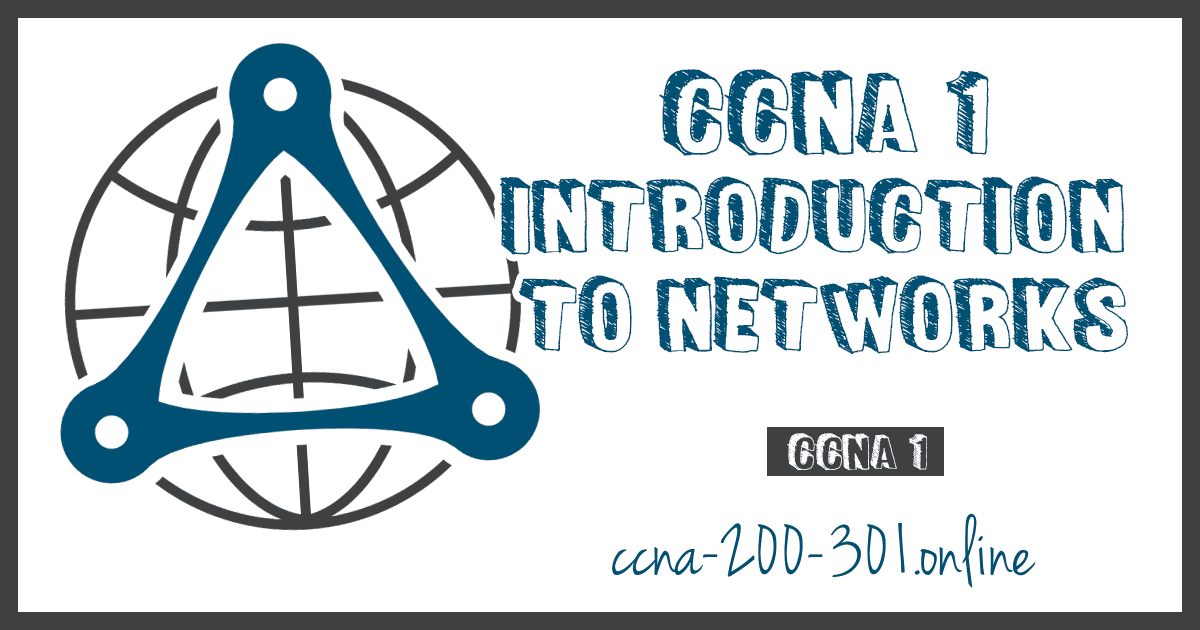 CCNA 1 Introduction to Networks v7 200 301