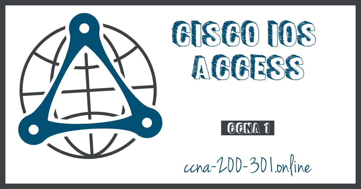 Cisco IOS Access CCNA