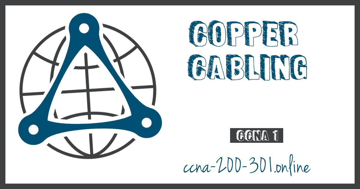 Copper Cabling CCNA