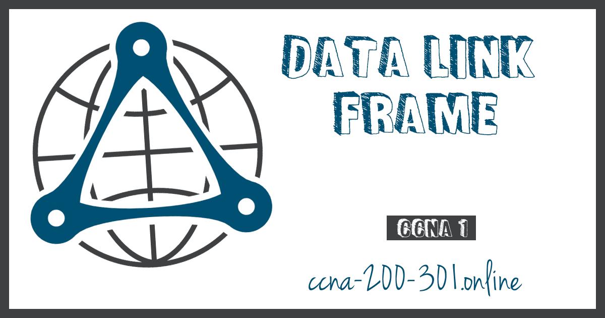 Data Link Frame CCNA