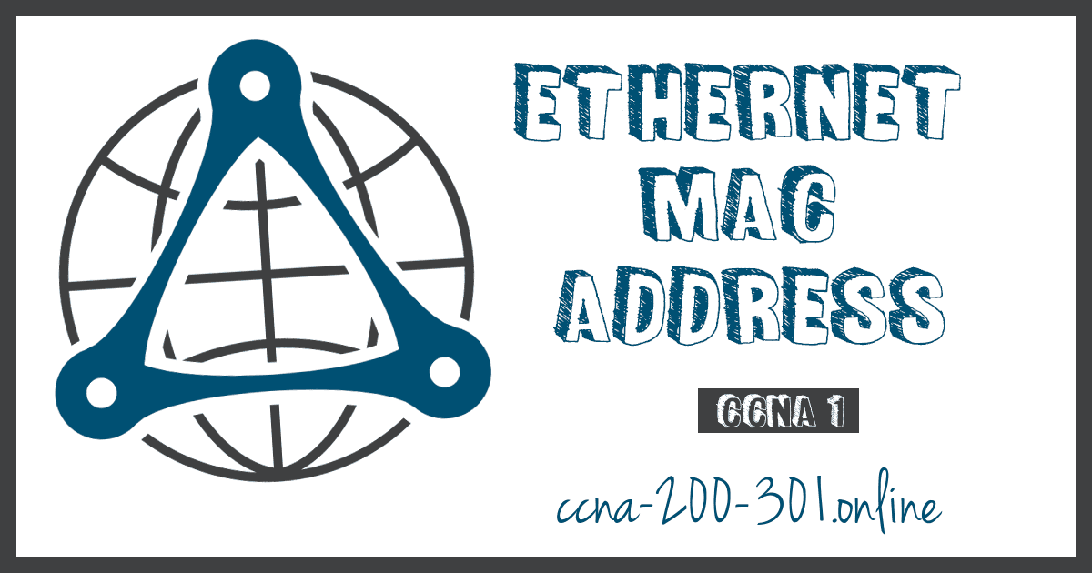 Ethernet MAC Address
