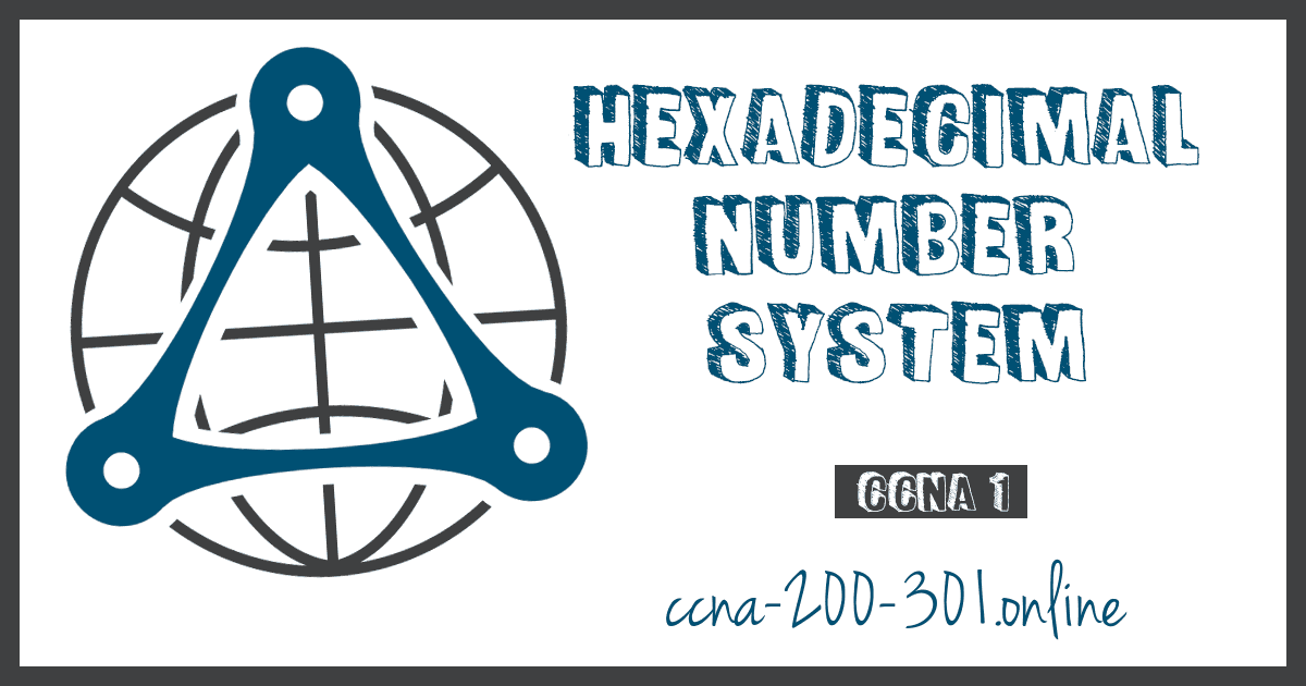Hexadecimal Number System CCNA
