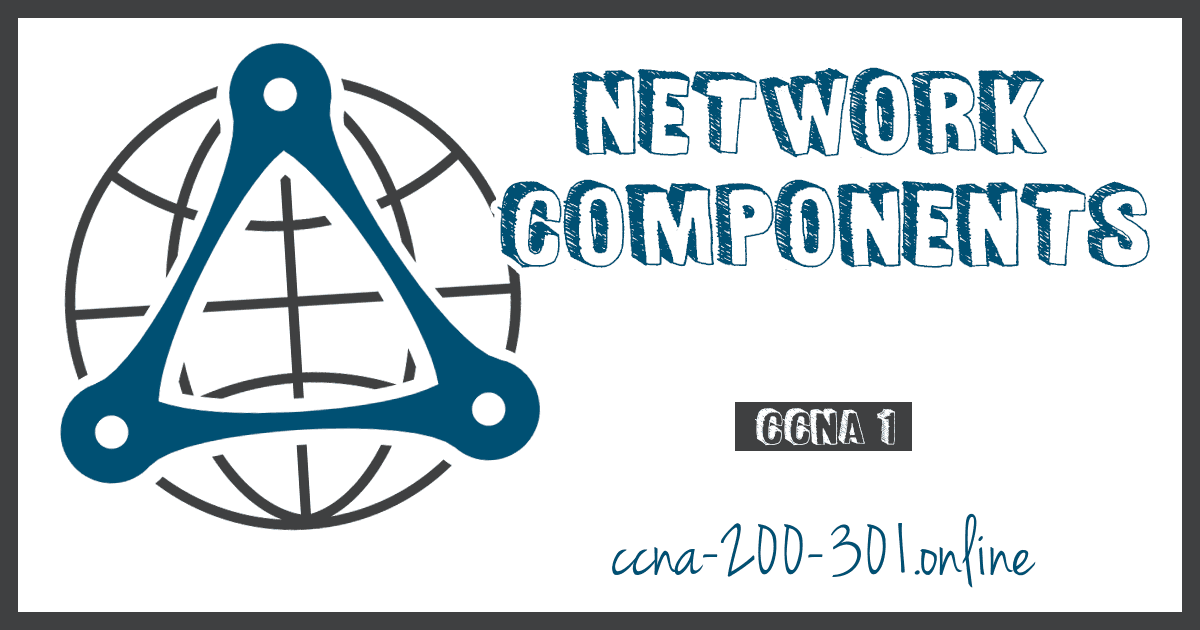 Network Components CCNA