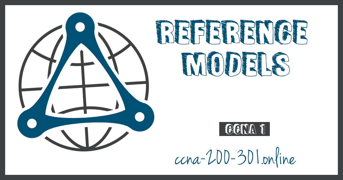 Reference Models CCNA