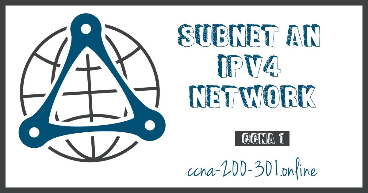Subnet an IPv4 Network