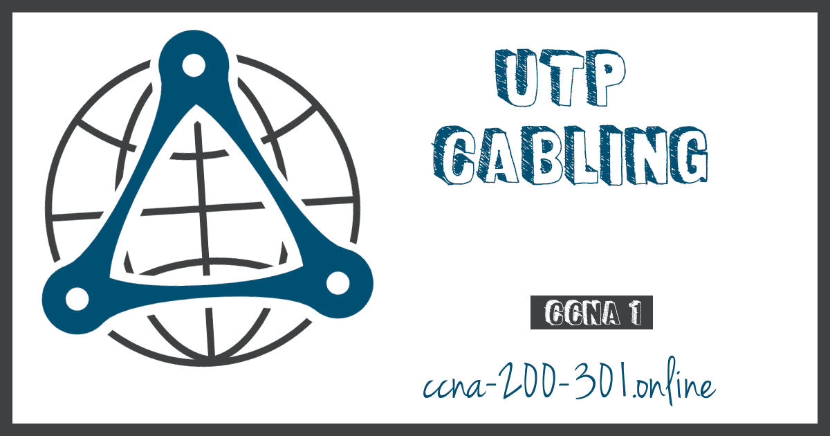 UTP Cabling CCNA