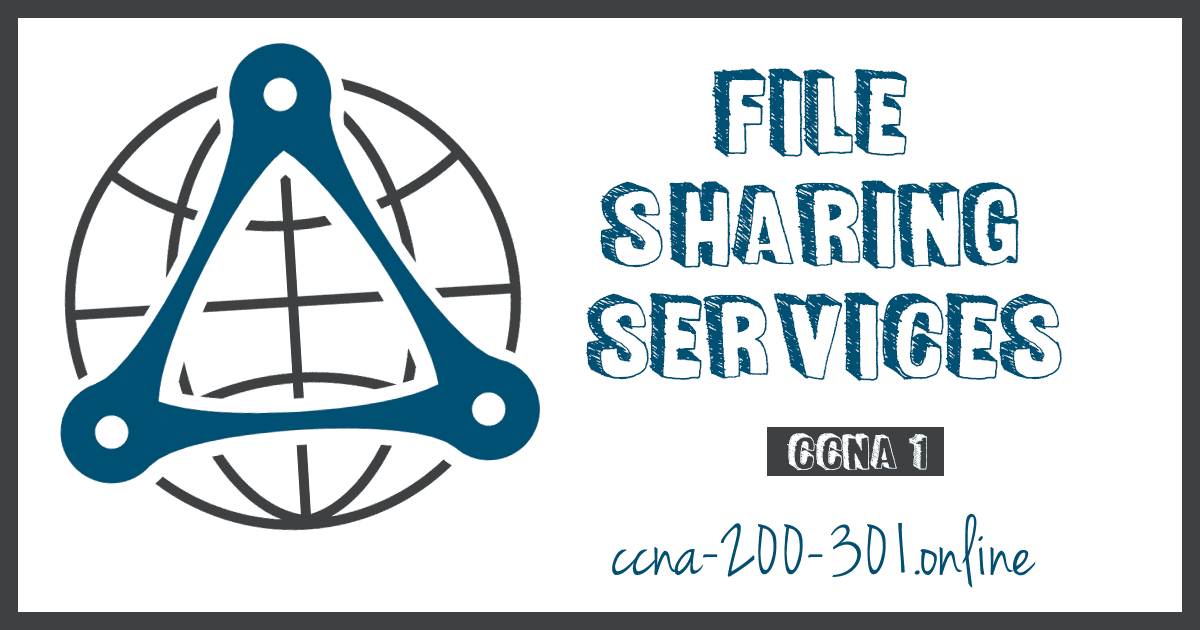 File Sharing Services CCNA
