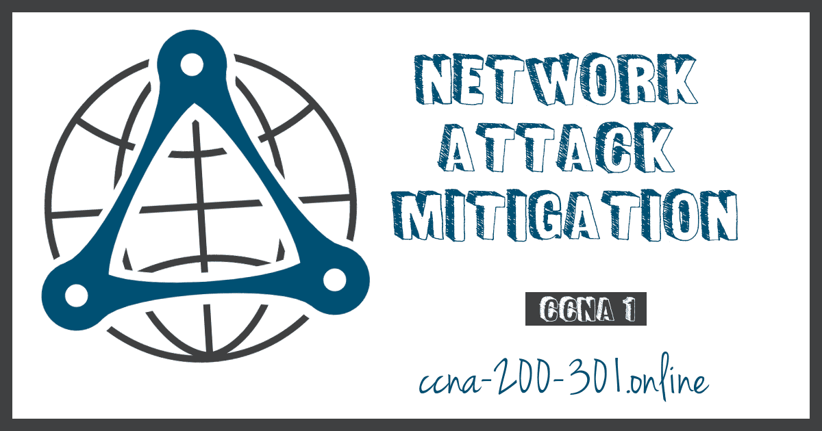 Network Attack Mitigation CCNA