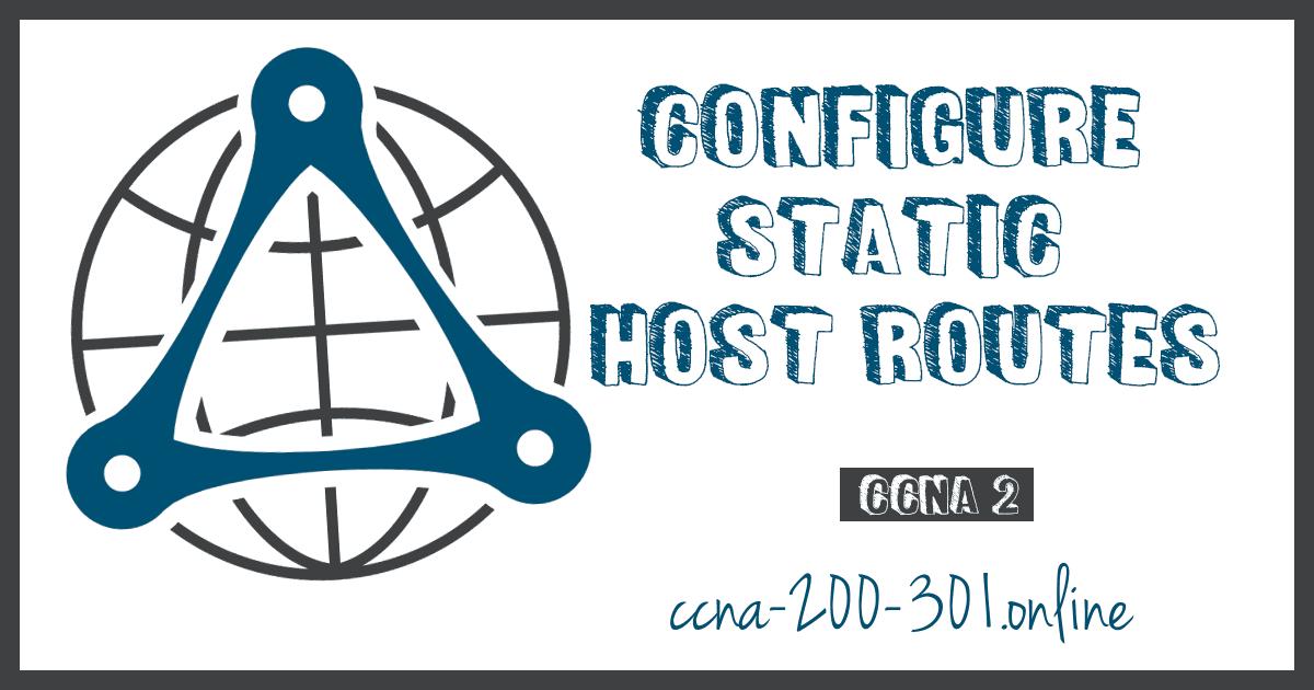 Configure Static Host Routes