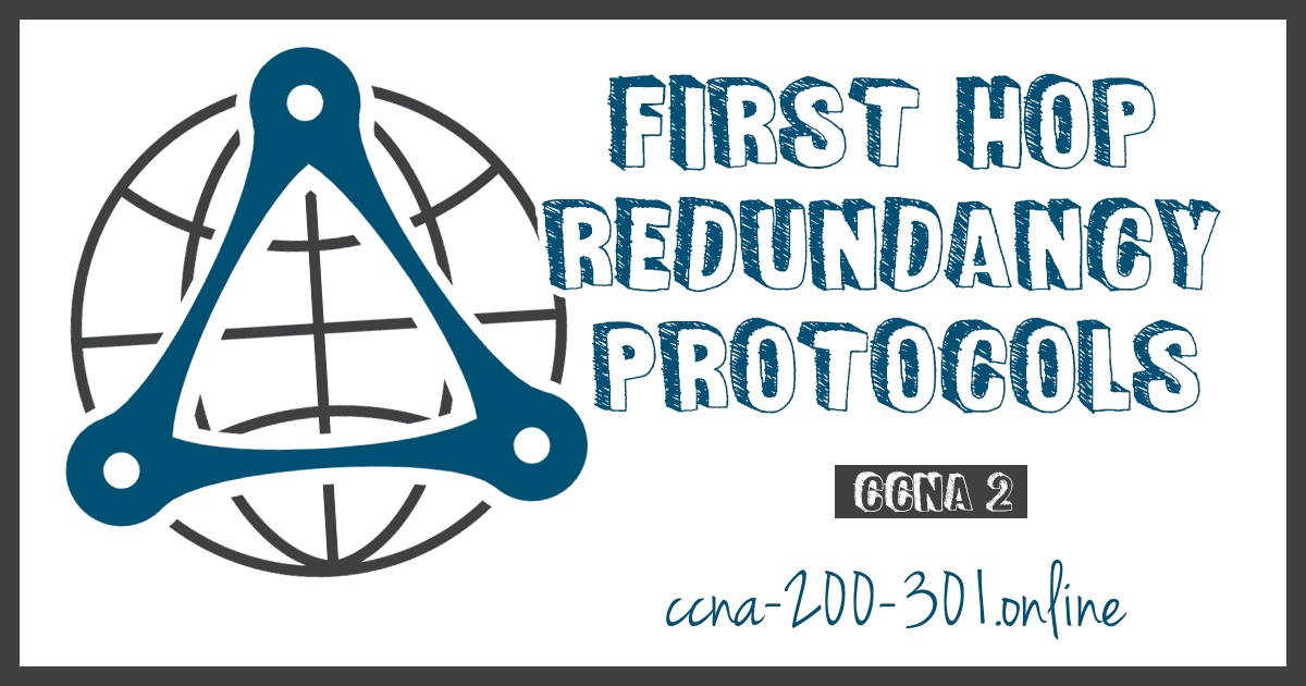 First Hop Redundancy Protocols CCNA