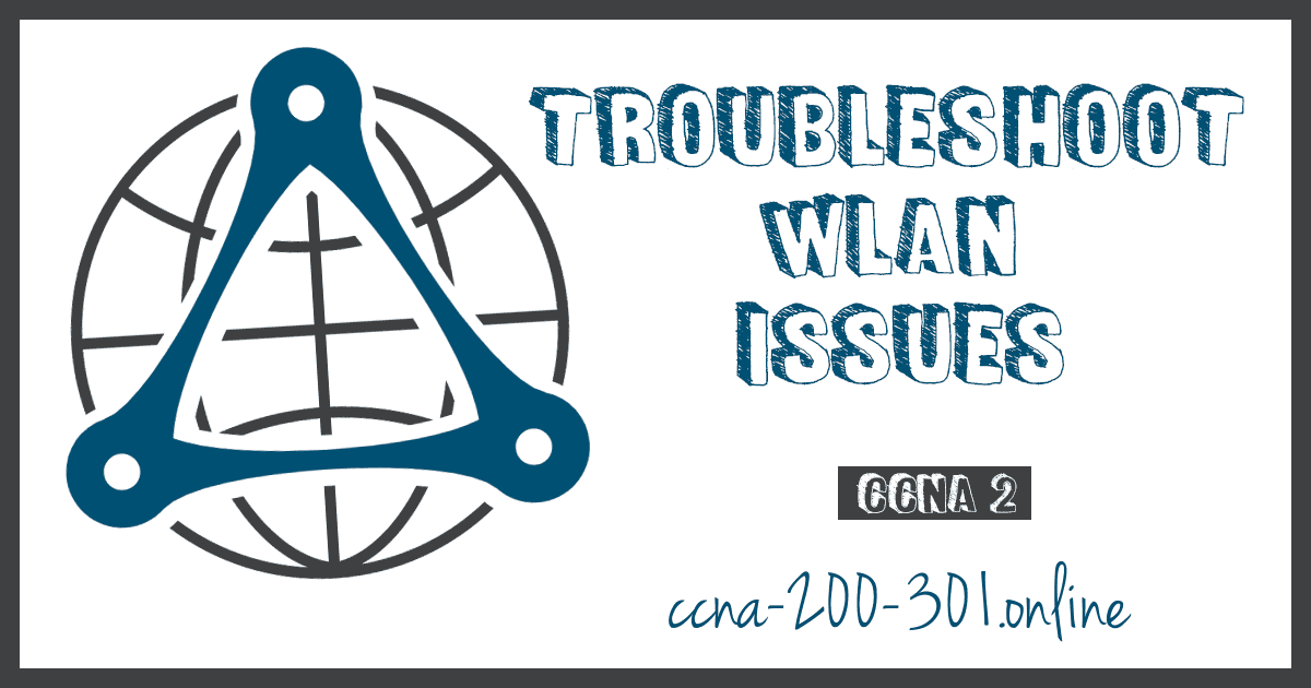 Troubleshoot WLAN Issues