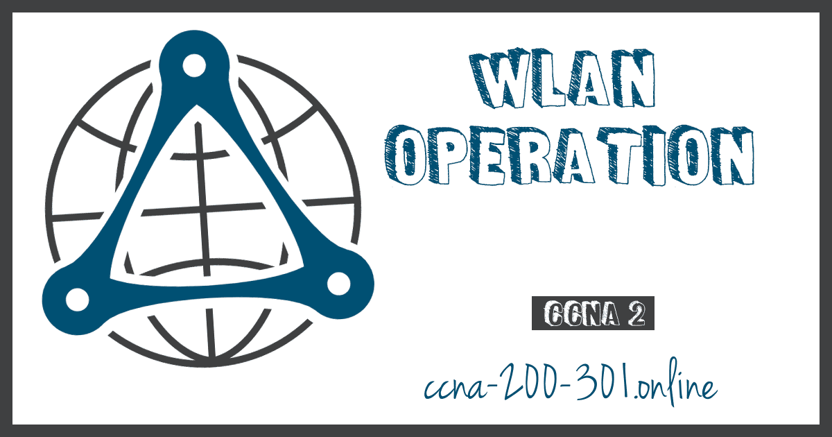 WLAN Operation CCNA