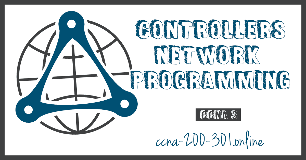 Controllers Network Programming CCNA