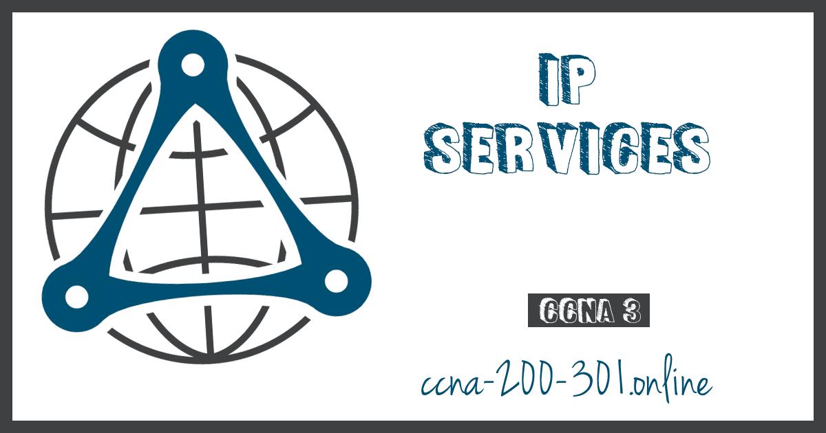 IP Services CCNA 200 301