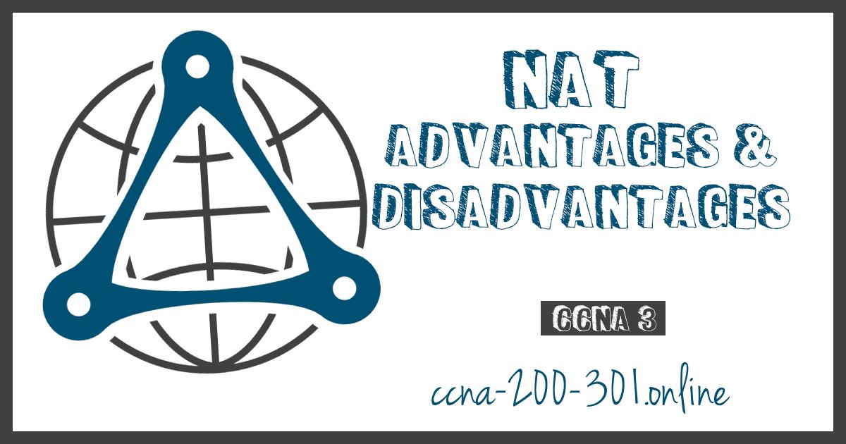 NAT Advantages and Disadvantages