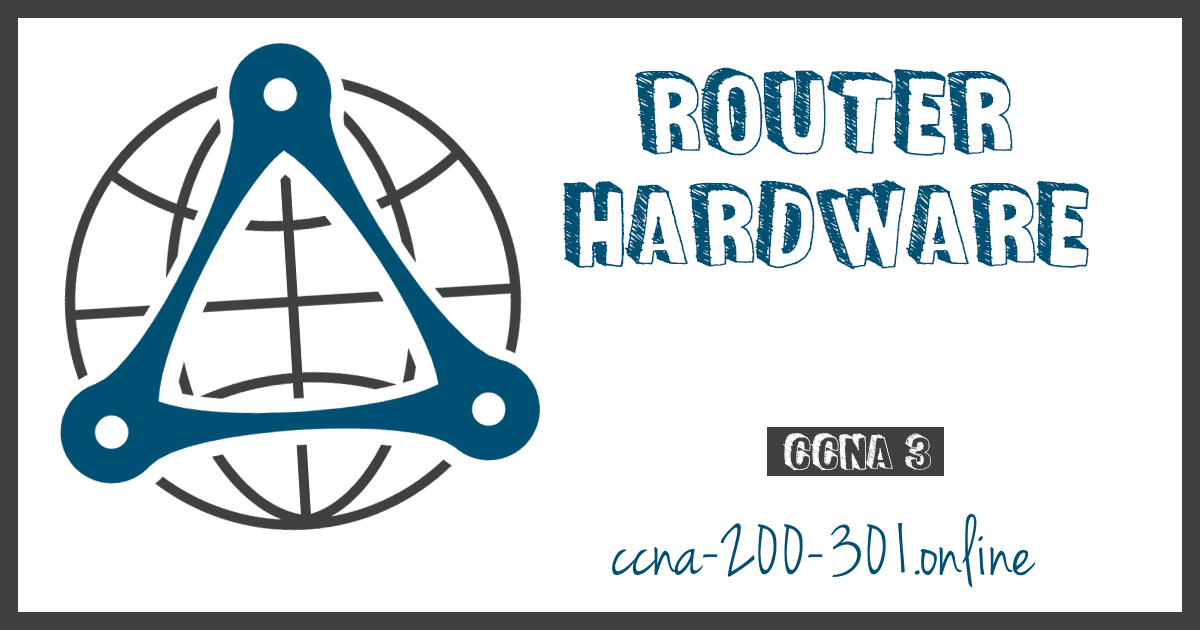 Router Hardware CCNA