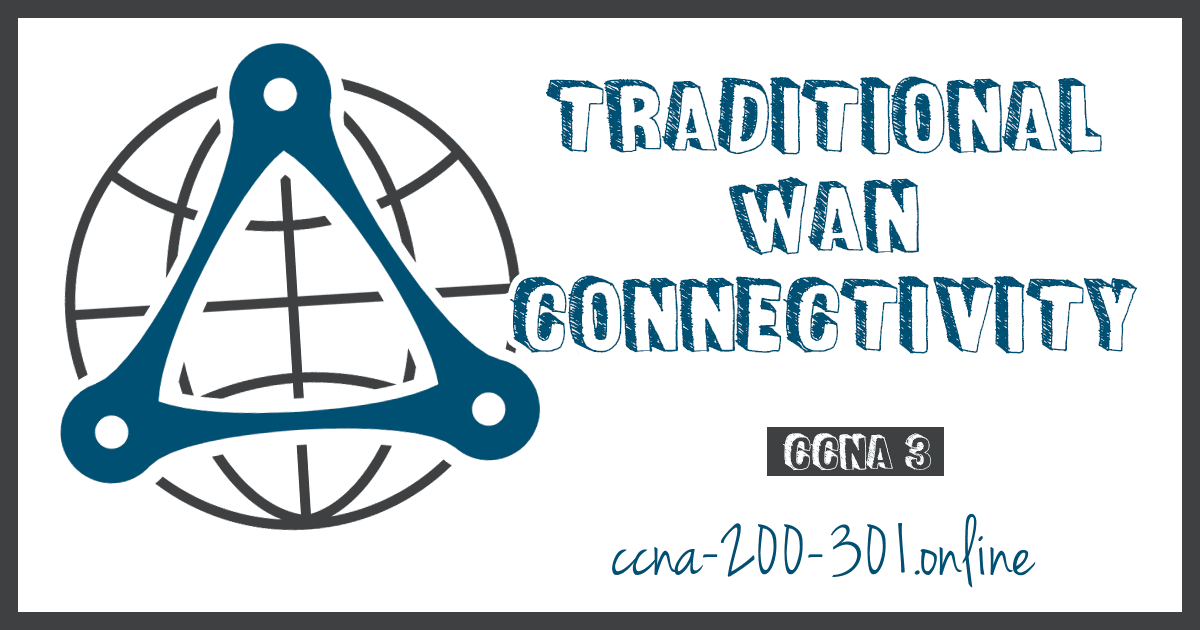 Traditional WAN Connectivity